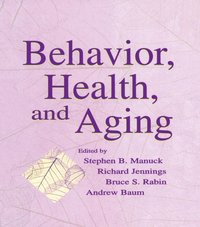 Behavior, Health, and Aging (e-bok)