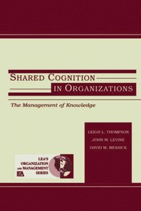 Shared Cognition in Organizations (e-bok)