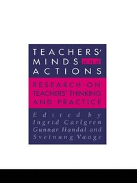 Teachers' Minds And Actions (e-bok)