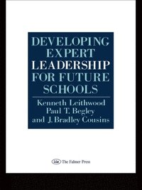 Developing Expert Leadership For Future Schools (e-bok)
