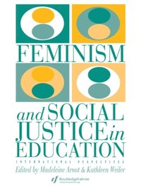 Feminism And Social Justice In Education (e-bok)