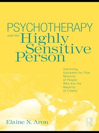 Psychotherapy and the Highly Sensitive Person (e-bok)