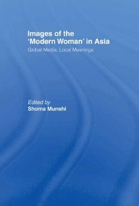 Images of the Modern Woman in Asia (e-bok)