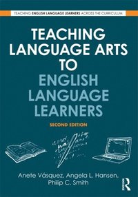 Teaching Language Arts to English Language Learners (e-bok)