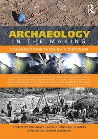 archaeology shanks michael olsen bjrnar webmoor timothy witmore christopher