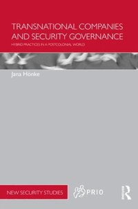 Transnational Companies and Security Governance (e-bok)