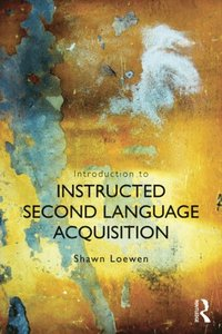 Introduction to Instructed Second Language Acquisition (e-bok)