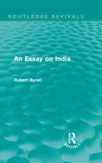 Essay on India (Routledge Revivals) (e-bok)