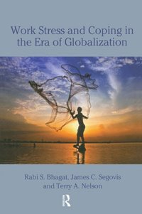 Work Stress and Coping in the Era of Globalization (e-bok)