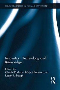 Innovation, Technology and Knowledge (e-bok)