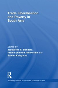Trade Liberalisation and Poverty in South Asia (e-bok)
