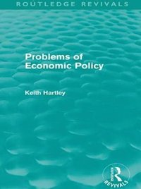 Problems of Economic Policy (Routledge Revivals) (e-bok)