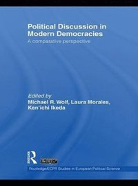 Political Discussion in Modern Democracies (e-bok)