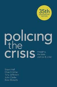 Policing the Crisis (häftad)