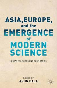 Asia, Europe, and the Emergence of Modern Science (inbunden)