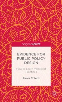 Evidence for Public Policy Design (e-bok)