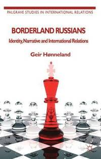 Borderland Russians (häftad)