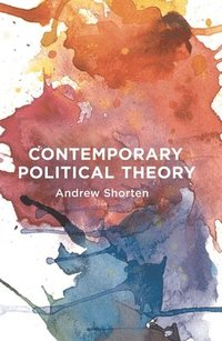 Contemporary Political Theory (inbunden)