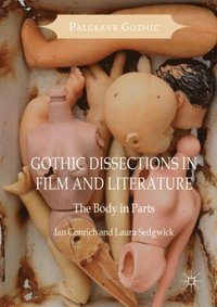 Gothic Dissections in Film and Literature (e-bok)