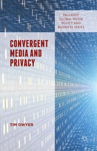 Convergent Media and Privacy (e-bok)