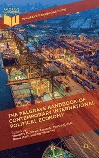 The Palgrave Handbook of Contemporary International Political Economy (inbunden)