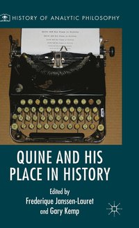 Quine and His Place in History (inbunden)