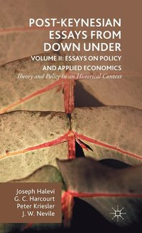 Post-Keynesian Essays from Down Under Volume II: Essays on Policy and Applied Economics (inbunden)