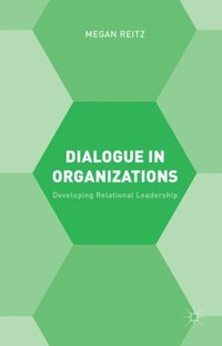 Dialogue in Organizations (e-bok)