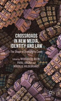 Crossroads in New Media, Identity and Law (inbunden)