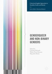 Genderqueer and Non-Binary Genders (e-bok)