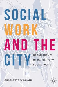 Social Work and the City (inbunden)