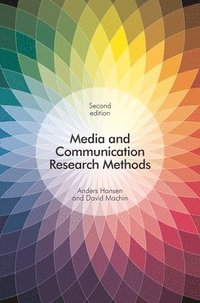 Media and Communication Research Methods (häftad)