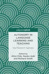 Autonomy in Language Learning and Teaching (inbunden)