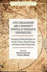 Civic Engagement and Community Service at Research Universities (inbunden)