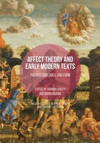Affect Theory and Early Modern Texts (e-bok)