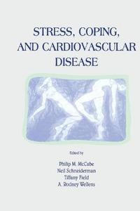 Stress, Coping, and Cardiovascular Disease (häftad)