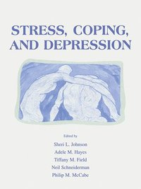 Stress, Coping and Depression (häftad)