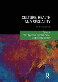 Culture, Health and Sexuality (häftad)