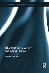 Educating for Diversity and Social Justice (häftad)