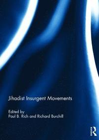Jihadist Insurgent Movements (inbunden)