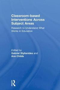 Classroom-based Interventions Across Subject Areas (inbunden)