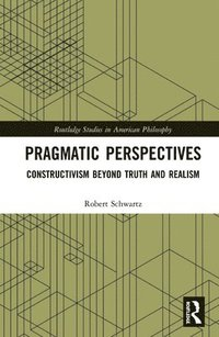 Pragmatic Perspectives (inbunden)