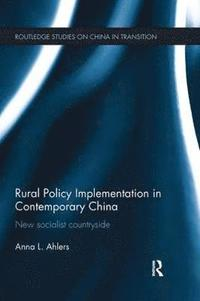 Rural Policy Implementation in Contemporary China (häftad)