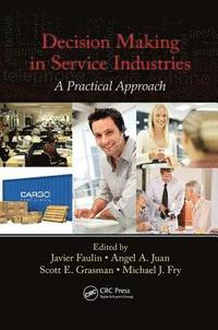 Decision Making in Service Industries (häftad)