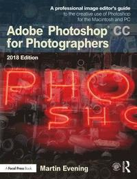 Adobe Photoshop CC for Photographers 2018 (häftad)