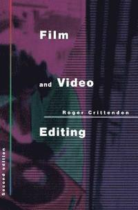 Film and Video Editing (inbunden)