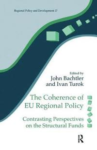 The Coherence of EU Regional Policy (inbunden)