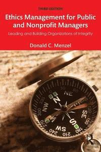 Ethics Management for Public and Nonprofit Managers (häftad)