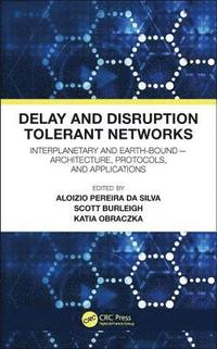 Delay and Disruption Tolerant Networks (inbunden)