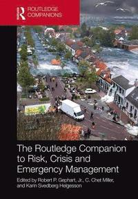 The Routledge Companion to Risk, Crisis and Emergency Management (inbunden)